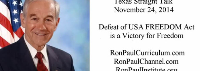 Defeat of USA FREEDOM Act is a Victory for Freedom – Ron Paul