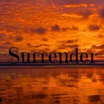 A Lesson in Surrendering: What Is Meant For You Always Comes Into View