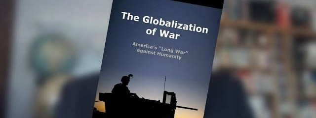 The Globalization of War (and How to Resist It) – Michel Chossudovsky