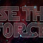 Use The Force: How to Be an Awesomely Conscious Creator