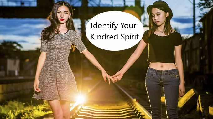 How to Identify A Kindred Spirit