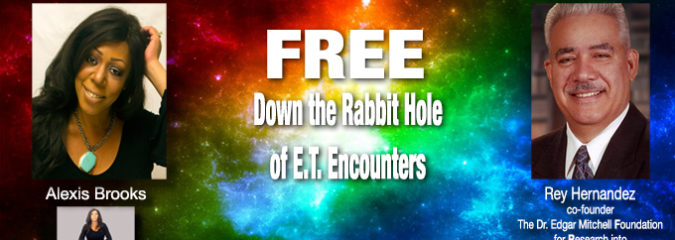 "Going Down the ""Rabbit Hole"" of ET Encounters with Alexis Brooks and Rey Hernandez"