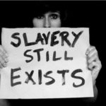 So, You Thought Slavery No Longer Existed? Think Again
