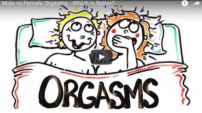 Whose Orgasms Are Better: Males or Females? (Video)
