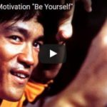 Morning Inspiration: The Value of Being Yourself (Motivational Video with Bruce Lee)