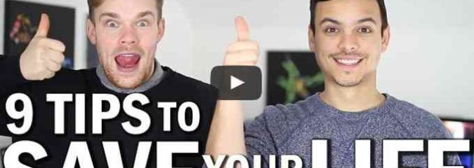 9 Tips To Save Your Life (Video)
