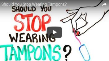 Should You Stop Wearing Tampons? (Video)