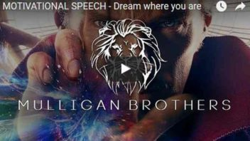 Morning Inspiration: How To Dream Where You Are (Motivational Video)