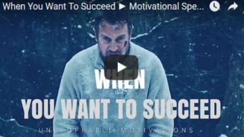 Morning Inspiration: What To Do When You Want To Succeed (Motivational Video)