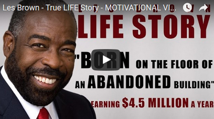 Morning Inspiration: Les Brown True Life Story (Motivational Video)