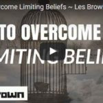 Morning Inspiration: How To Overcome Limiting Beliefs (Motivational Video)