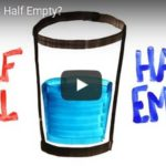 Is This Glass Half Empty or Half Full? (Video)