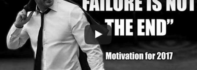 Morning Inspiration: Learn To Embrace Your Failures (Motivational Video)