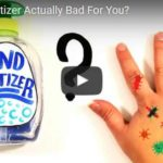 Is Hand Sanitizer Actually Bad For You? (Video)