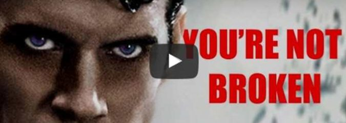 Morning Inspiration: You Are Not Broken (Motivational Video)