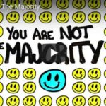 You Are Not The Majority (Video)