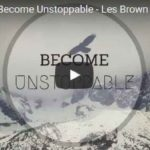 Morning Inspiration: How To Become Unstoppable (Motivational Video)