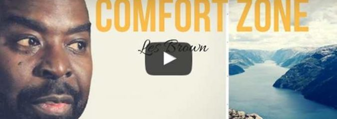 Morning Inspiration: How To Step Outside Your Comfort Zone (Motivational Video)
