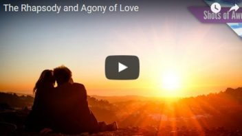 The Rhapsody and Agony of Love (Video with Jason Silva)
